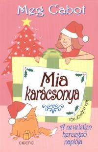 Meg Cabot - Mia karácsonya