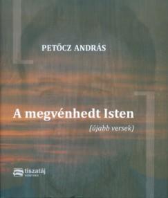 Petőcz András - A megvénhedt Isten