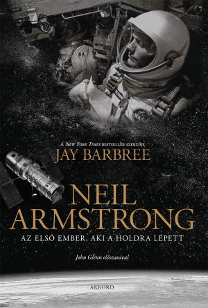 Jay Barbree - Neil Armstrong