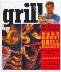 Steven Raichlen - Nagy kerti grill kalauz