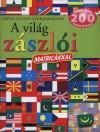 Campos Jim�nez M�ria (Szerk.) - K�pes atlasz gyermekeknek - A vil�g z�szl�i