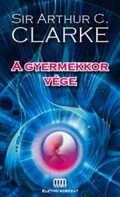 Arthur C. Clarke - A gyermekkor vége