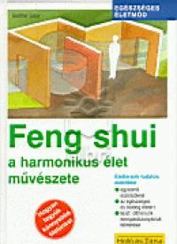 Günther Sator - Feng shui - A harmonikus élet művészete