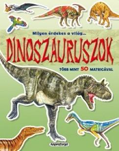 - Milyen érdekes a világ... Dinoszauruszok