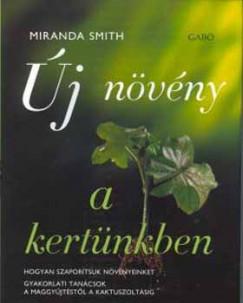 Miranda Smith - Új növény a kertünkben