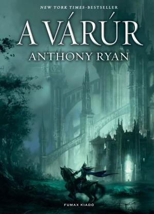 Anthony Ryan - A v�r�r