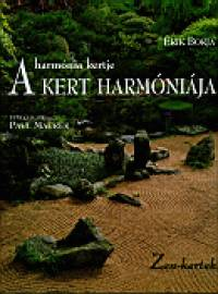 Érik Borja - A harmónia kertje a kert harmóniája