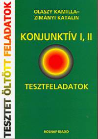 Olaszy Kamilla - Zimányi Katalin - Konjunktív I, II