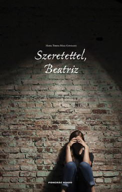 Maria Teresa Maia Gonzalez - Szeretettel, Beatriz