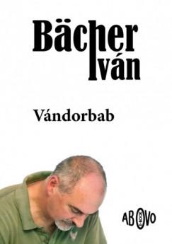 Bächer Iván - Vándorbab