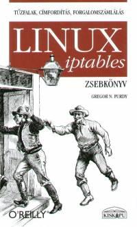 Gregor N. Purdy - Linux iptables zsebkönyv