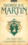 George R. R. Martin - Das Lied von Eis und Feuer 4. - Die Saat des Goldenen L�wen