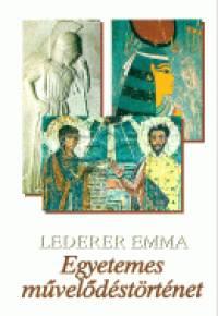 Lederer Emma - Egyetemes művelődéstörténet