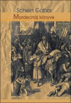 Schein Gábor - Mordecháj könyve