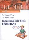 Dr. F�v�nyi J�zsef - Dr. Solt�sz Gyula - Inzulinnal kezeltek k�zik�nyve