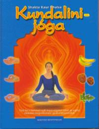 Shakta Kaur Khalsa - Kundalini-jóga