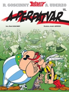 René Goscinny - Albert Uderzo - Asterix 15. - A perpatvar