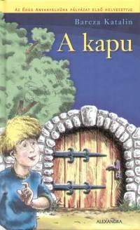 Barcza Katalin - A kapu