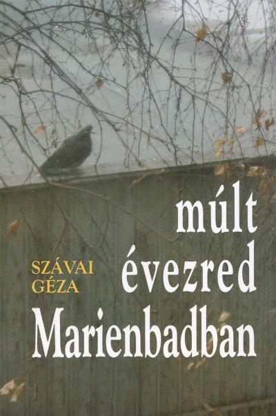 Szávai Géza - Múlt évezred Marienbadban
