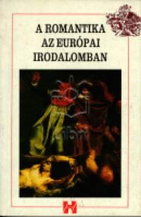 Kelemen Hajna - A romantika az európai irodalomban