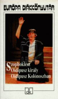 Szophoklész - Oidipusz király - Oidipusz Kolónoszban