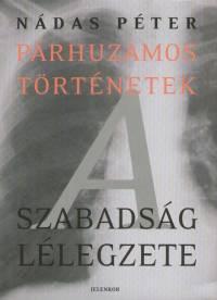 Nádas Péter - Párhuzamos történetek III.