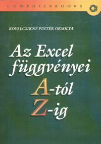 Kovalcsikné Pintér Orsolya - Az Excel függvényei A-tól Z-ig