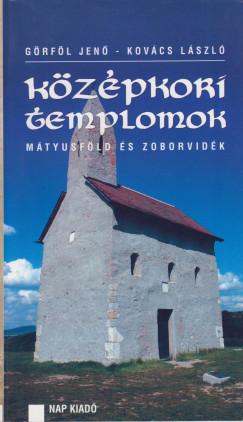 Görföl Jenő - Kovács László - Középkori templomok