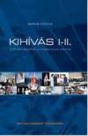 Kop�r Istv�n - Kih�v�s I-II.