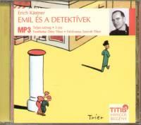 Erich Kästner - Szervét Tibor - Emil és a detektívek - Hangoskönyv MP3