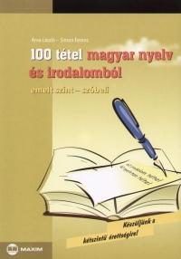 Árvai László - Simon Ferenc - 100 tétel magyar nyelv és irodalomból