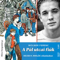 Vecsei H. Miklós - A Pál utcai fiúk - hangoskönyv