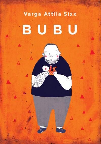 Varga Attila Sixx - Bubu