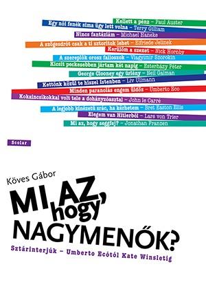 K�ves G�bor - Mi az, hogy nagymen�k?