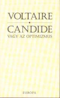 Francois-Marie Voltaire - Candide vagy az optimizmus