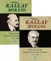 K�llay Mikl�s - Magyarorsz�g minisztereln�ke voltam 1942-1944.