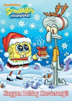 - SpongyaBob Kockanadrág - Nagyon Boldog Karácsonyt!