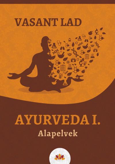 Vasant Lad - Ayurveda I.