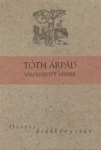 Tóth Árpád - Imre Flóra  (Vál.) - Tóth Árpád válogatott versek