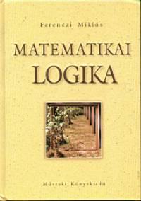 Ferenczi Miklós - Matematikai logika