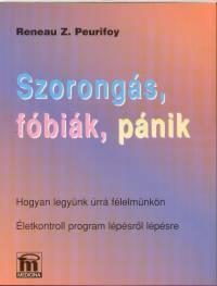 Reneau Z. Peurifoy - Szorongás, fóbiák, pánik