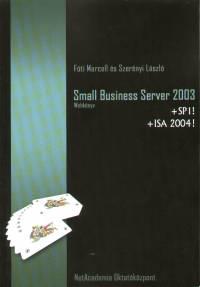 Fóti Marcell - Szerényi László - Small Business Server 2003 webkönyv