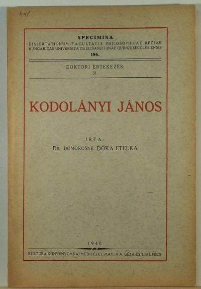 Dr. Domokosné Dóka Etelka - Kodolányi János