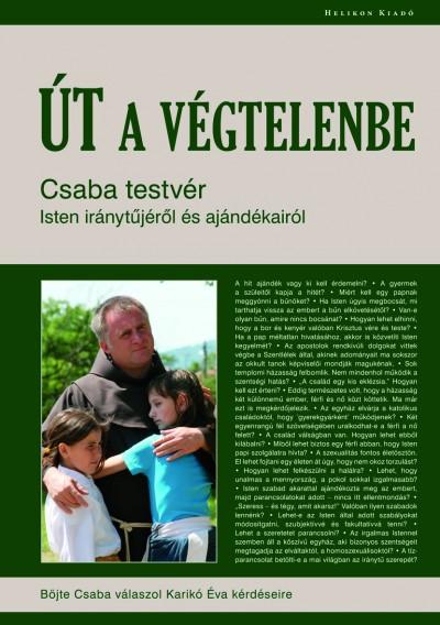 Böjte Csaba - Karikó Éva - Út a Végtelenbe