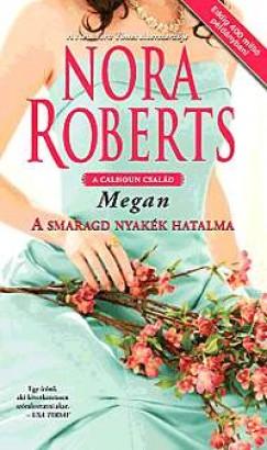 Nora Roberts - A smaragd nyakék hatalma - Megan