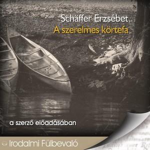Sch�ffer Erzs�bet - Sch�ffer Erzs�bet - A szerelmes k�rtefa