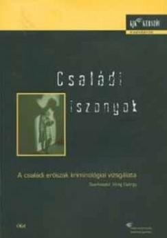 Virág György  (Szerk.) - Családi iszonyok