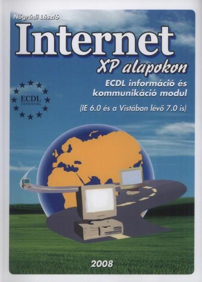 Nógrádi László - Internet XP alapokon