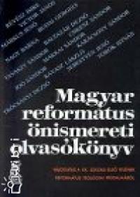 - Magyar református önismereti olvasókönyv