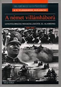 Adrian Gilbert - A német villámháború